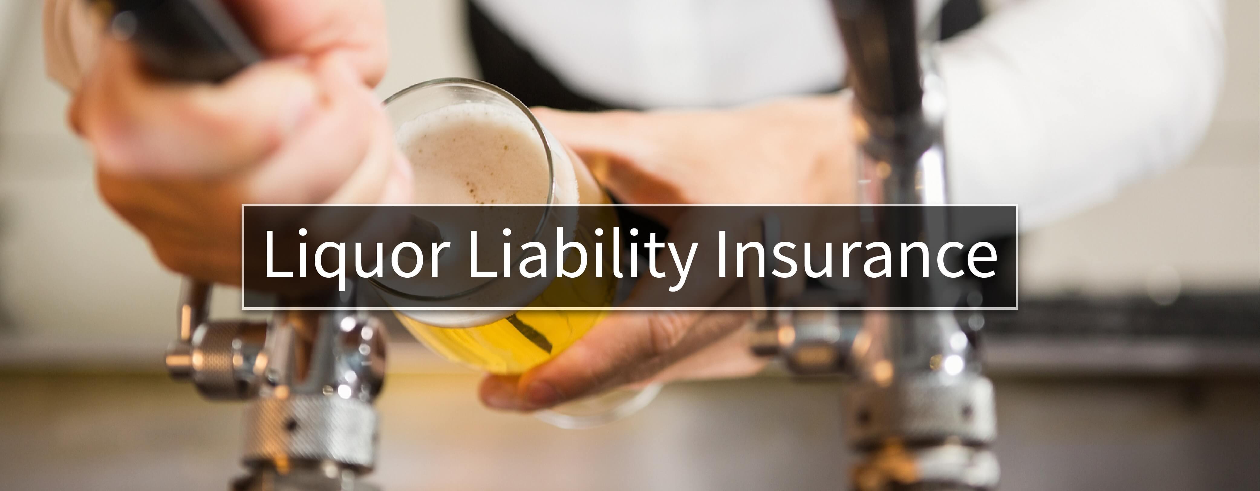Liquor Liability Insurance Massachusetts