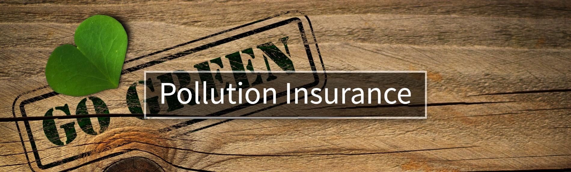 Pollution Insurance